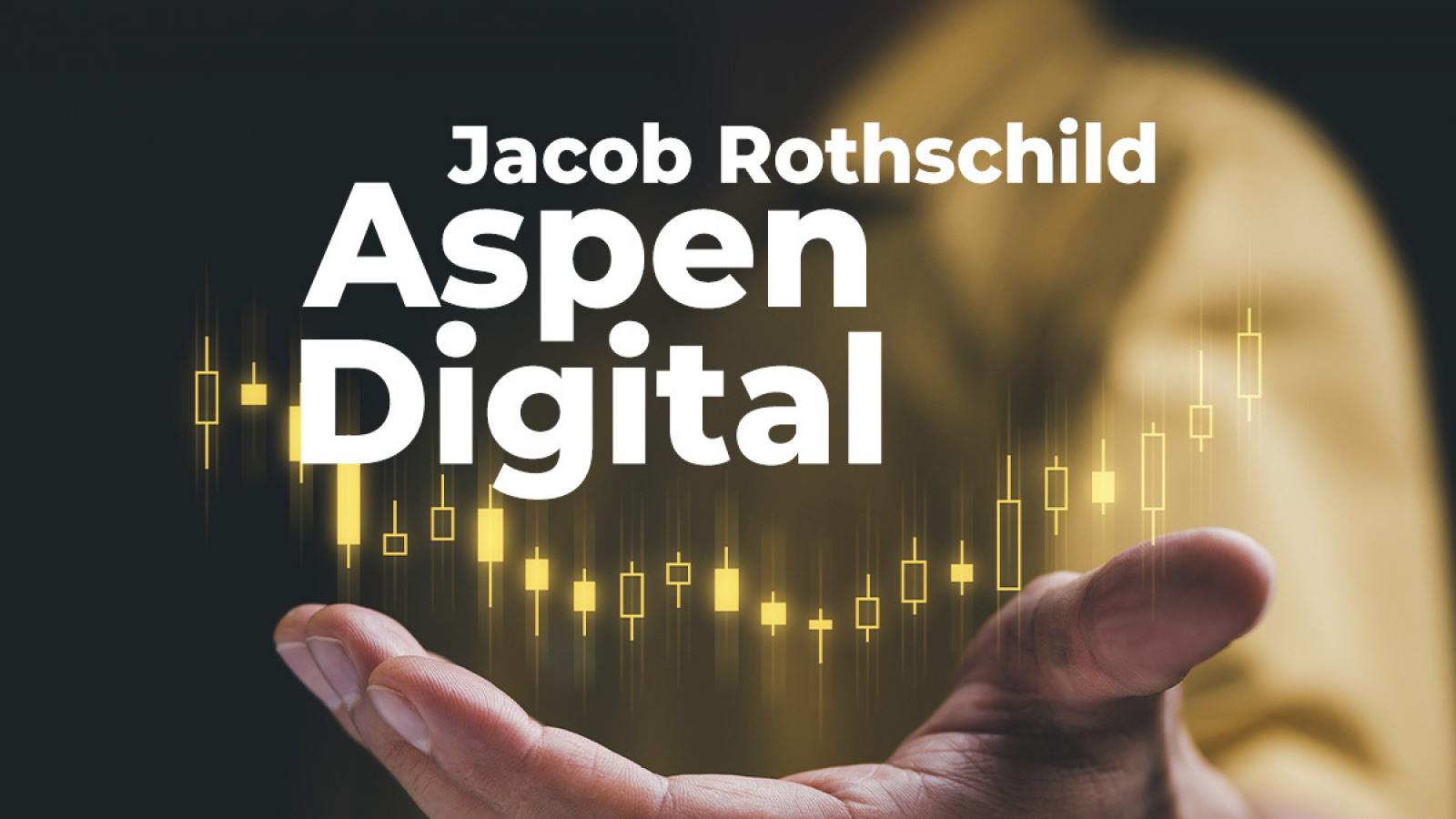 Quỹ tín thác của Rothschild tham gia tài trợ 8,8 triệu USD cho quỹ đầu tư tiền mã hoá Aspen Digital
