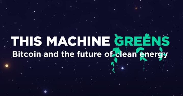 """Lessons From The """"This Machine Greens"""" Bitcoin Documentary, Pt 1: Net Positive"""