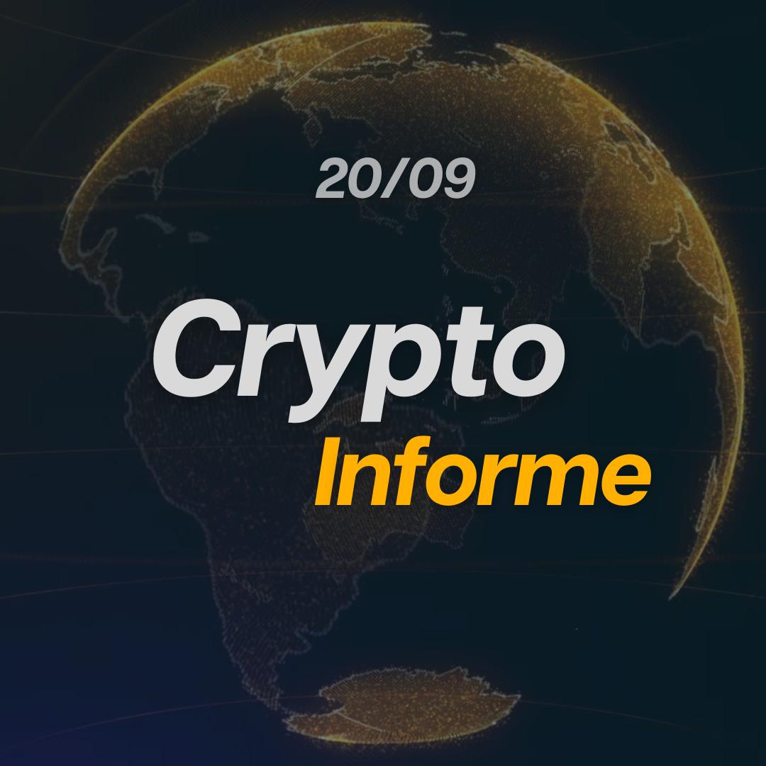 CryptoInforme 20/09!
