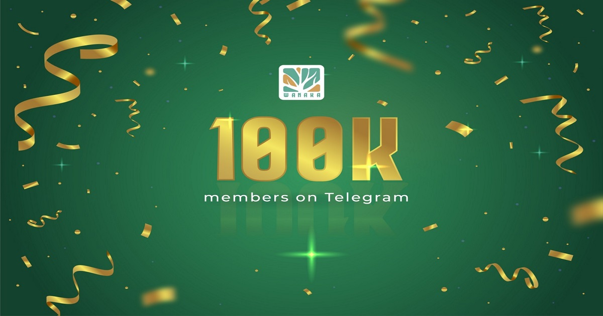 Wanaka Farm ฉลองสมาชิก Telegram ครบ 1 แสนคน สุ่มเลือกผู้โชคดี 10 ท่านเพื่อรับ 50 WANA