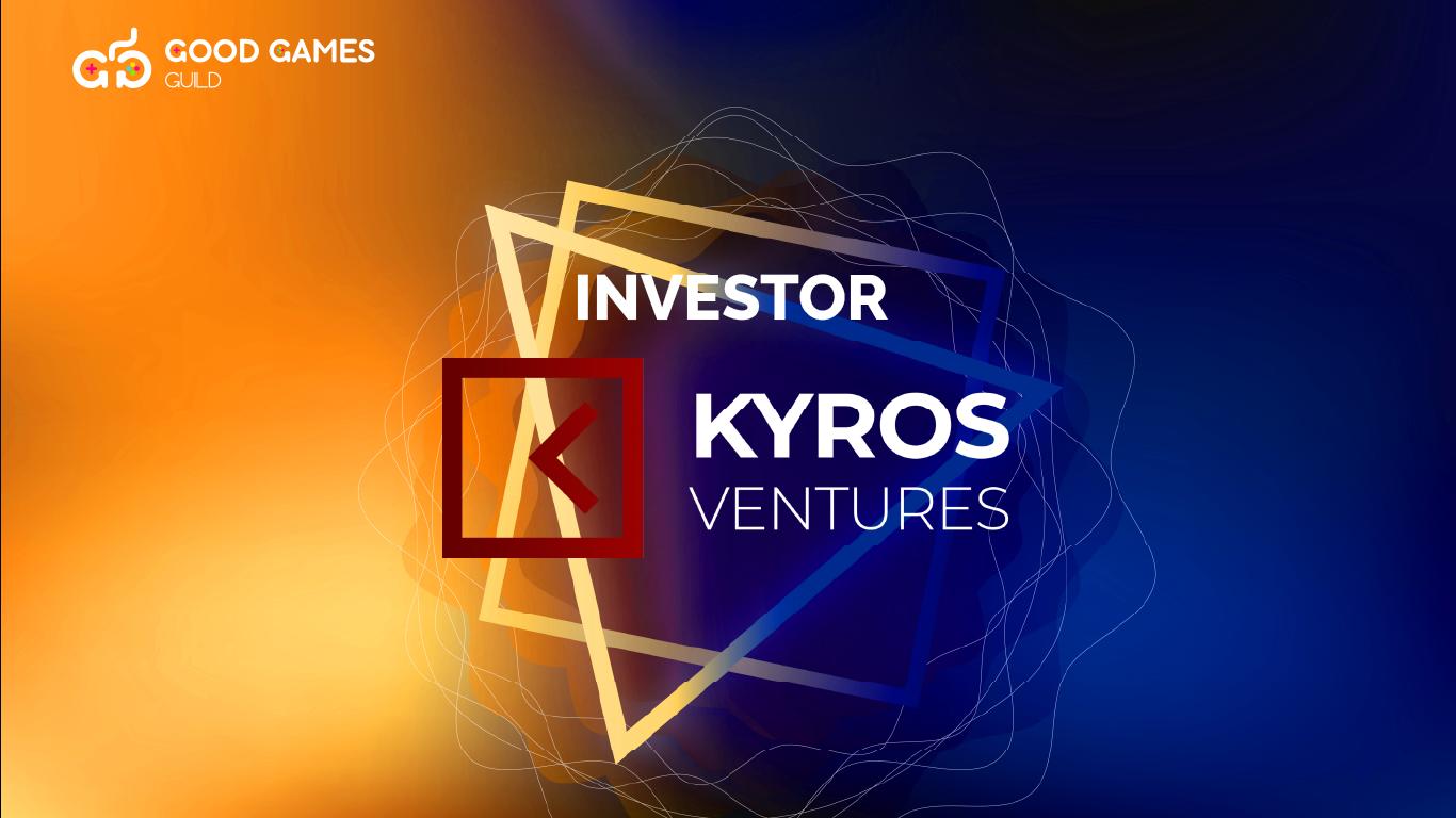 Good Games Guild hợp tác với Kyros Ventures