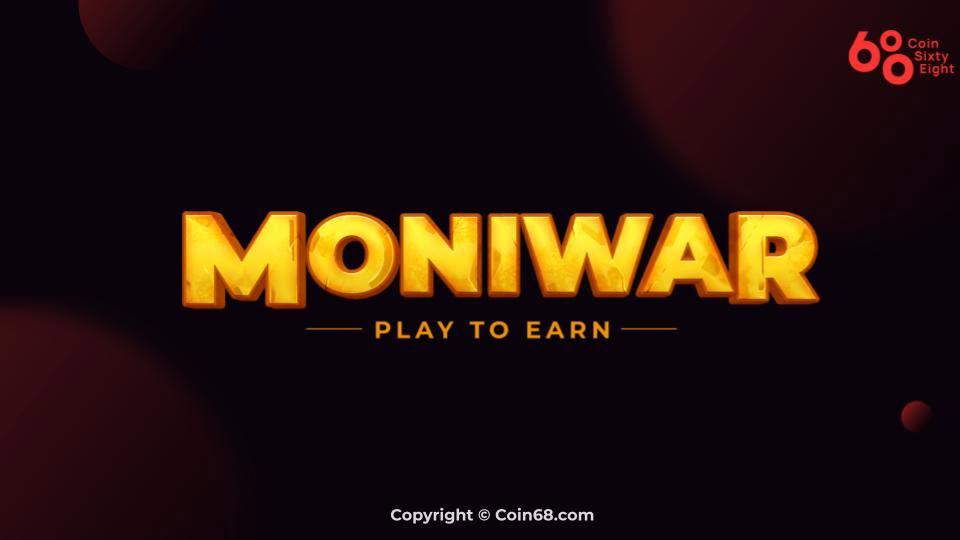 Đánh giá dự án game Moniwar (MOWA coin) – Thông tin và update mới nhất về game