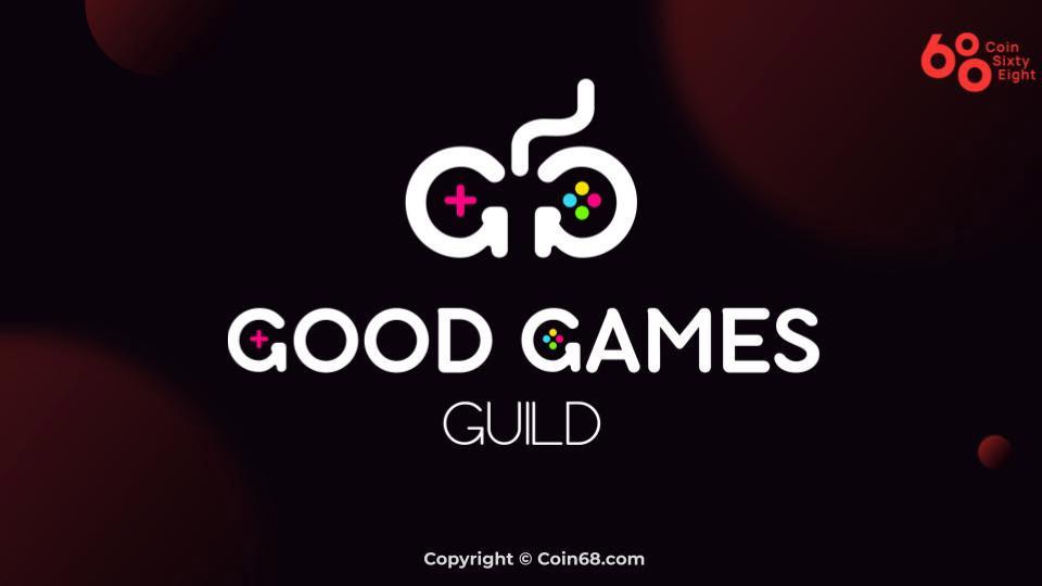 Đánh giá nền tảng Good Games Guild (GGG coin) – Thông tin và update mới nhất về dự án