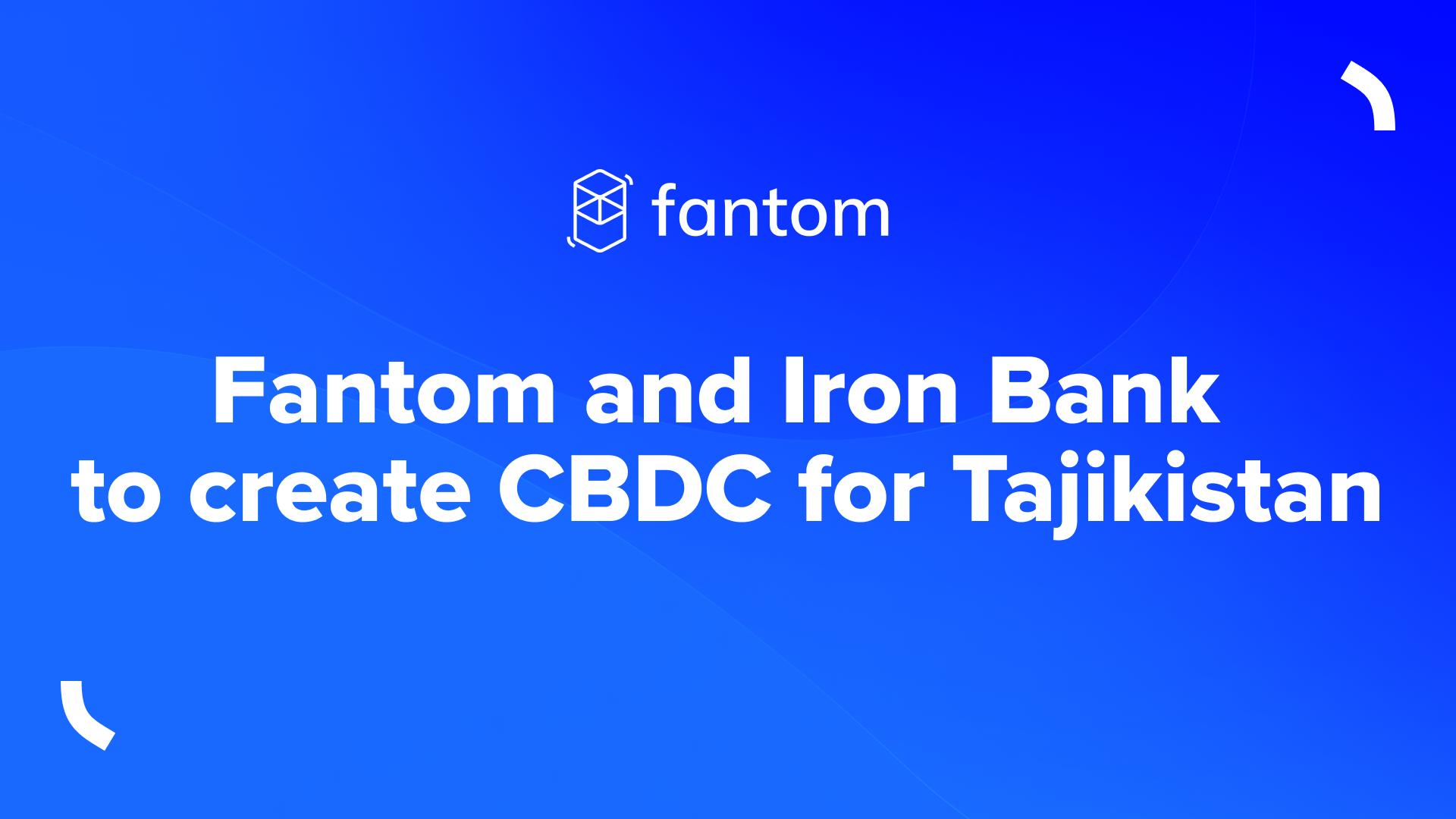 Fantom (FTM) hỗ trợ Tajikistan triển khai CBDC