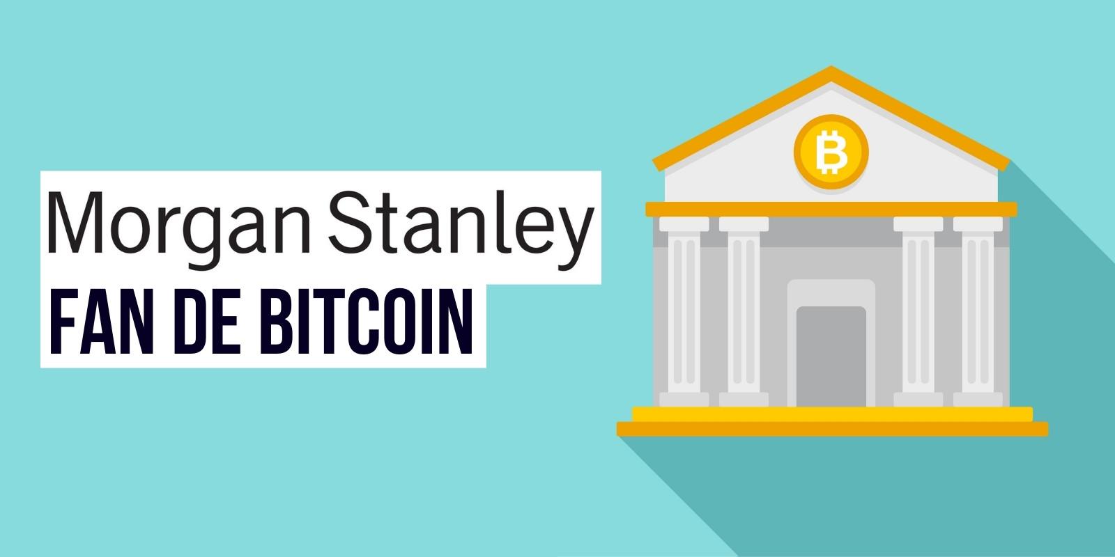 Morgan Stanley double son exposition à Bitcoin (BTC) via le trust de Grayscale