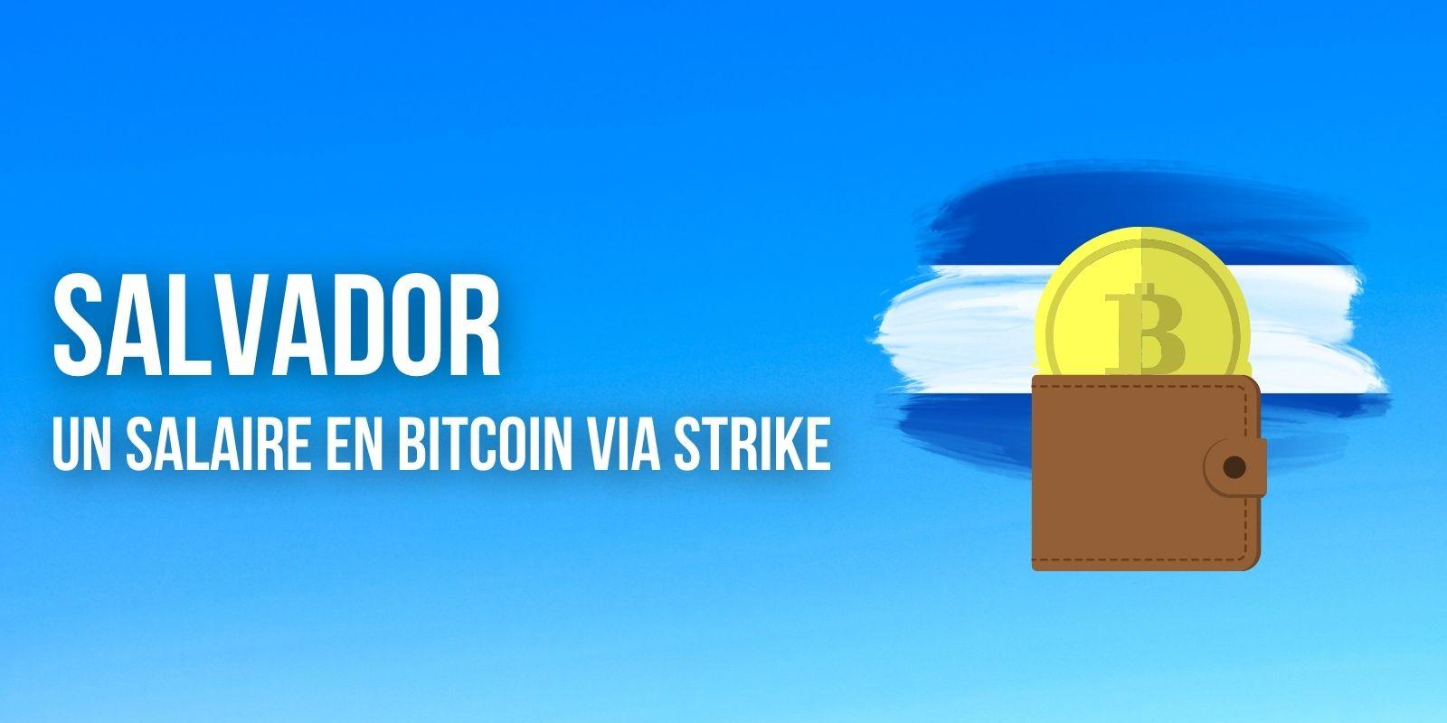 Les citoyens du Salvador peuvent désormais recevoir leur salaire en Bitcoin (BTC)