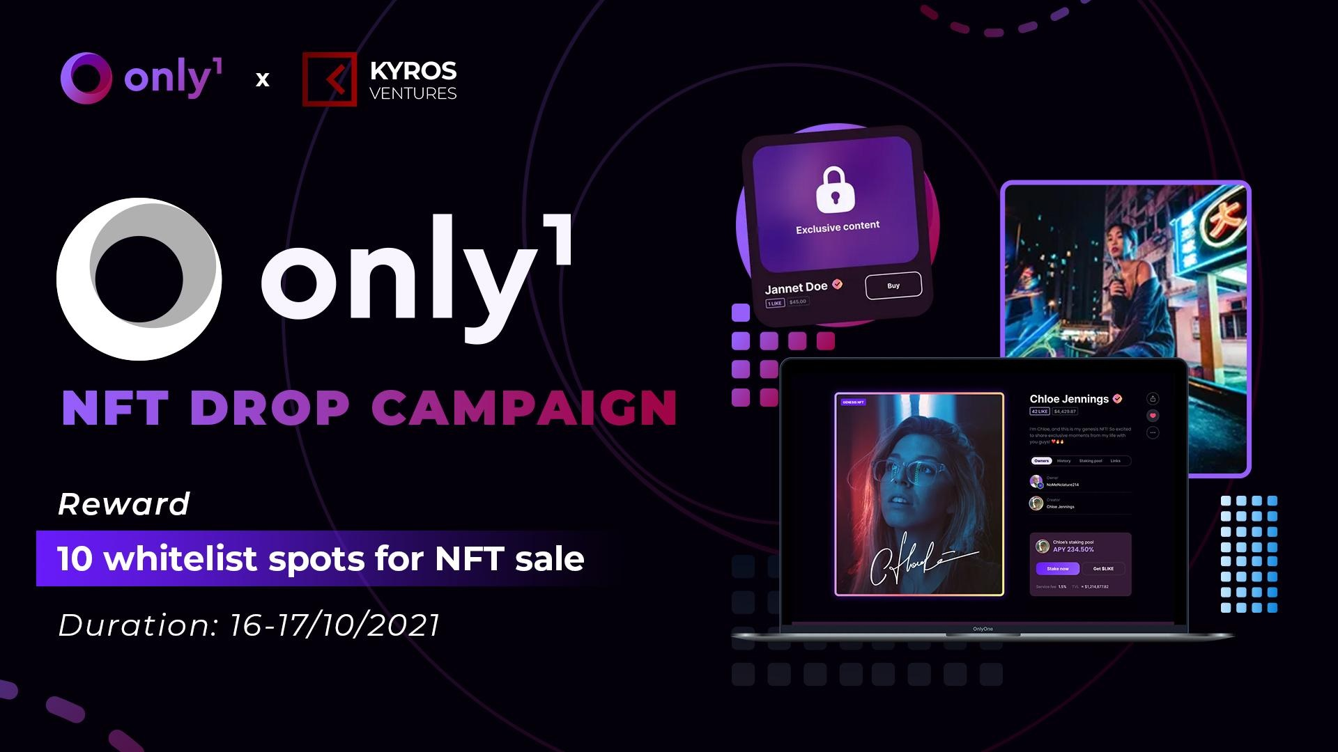 Sự kiện Only1 – NFT Drop Campaign với tổng giải thưởng 10 suất whitelist cho đợt NFT sale 18/10 – 20/10 trên Only1