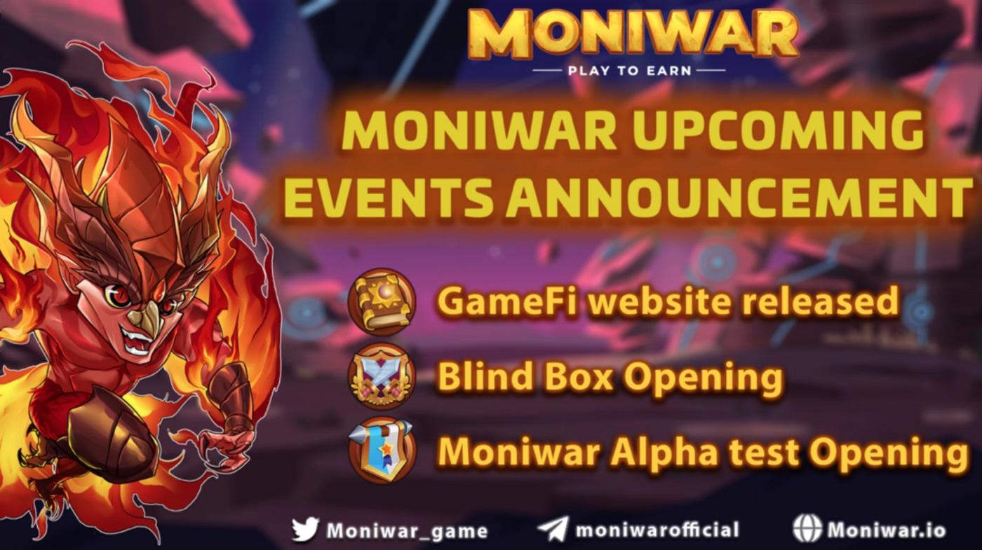 Cập nhật các sự kiện sắp tới của Moniwar