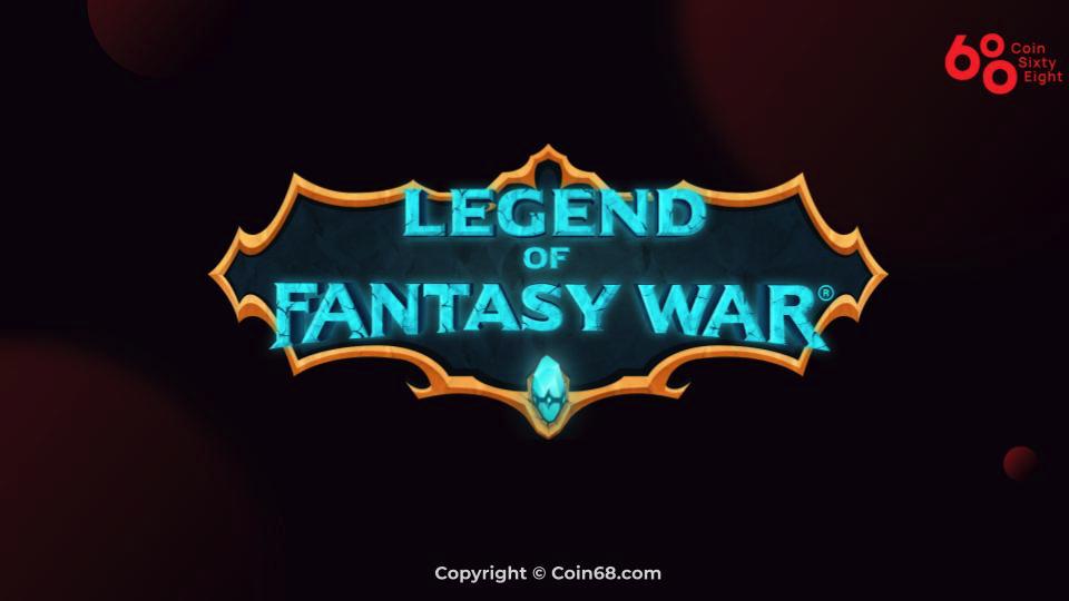 Đánh giá game Legend of Fantasy War (LFW coin) – Thông tin và update mới nhất về dự án