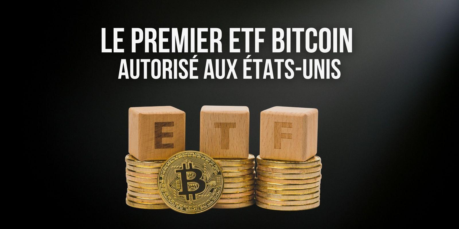 Après des années d'attente, le premier ETF Bitcoin (BTC) a été autorisé aux États-Unis