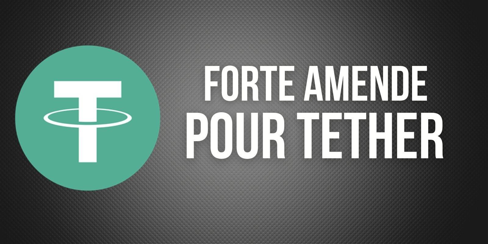 États-Unis : amende de 42,5 millions de dollars pour Tether (USDT) et Bitfinex
