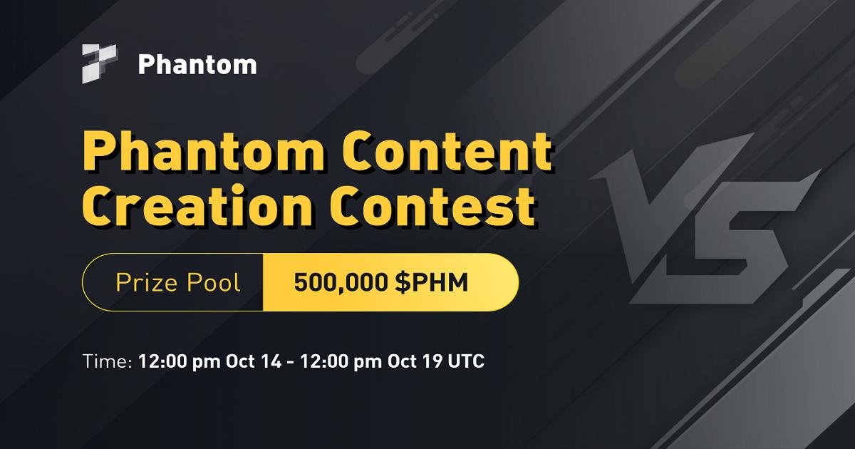 Phantom จัดประกวดสร้างเนื้อหา ชิงรางวัลรวม 500,000 PHM