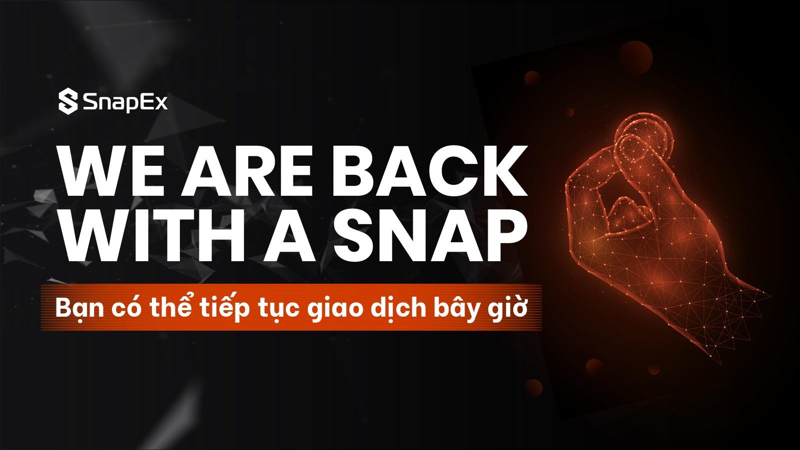 Nền tảng giao dịch SnapEx chính thức hoạt động trở lại, giảm 90% phí giao dịch