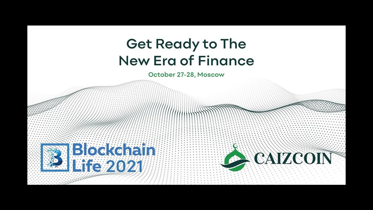 Caizcoin, Blockchain Life 2021'in Genel Sponsoru Oldu!