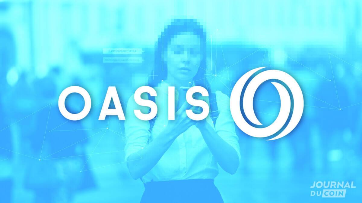 Oasis Labs plus que jamais au cœur de l'actualité : roadmap et effet d'aubaine