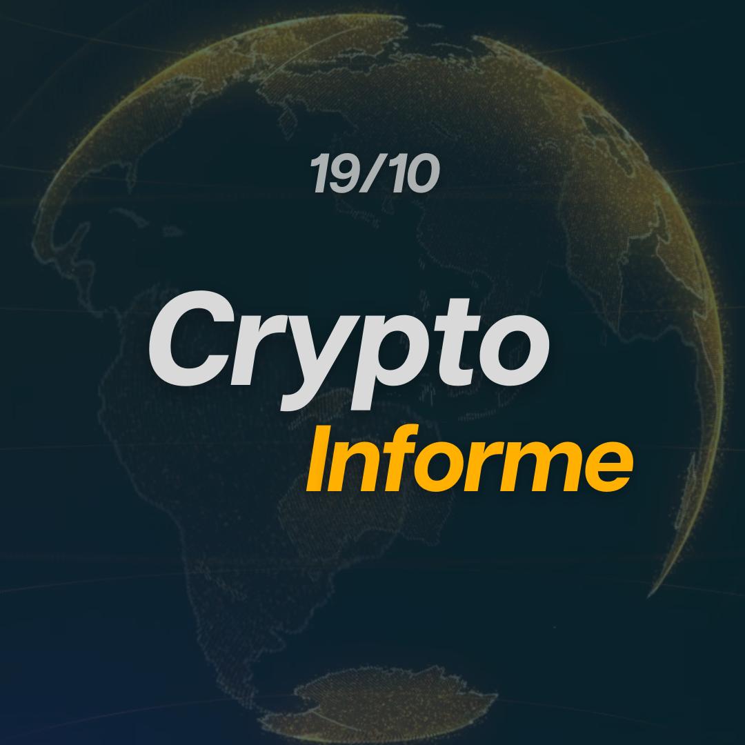 CriptoInforme 19/10!