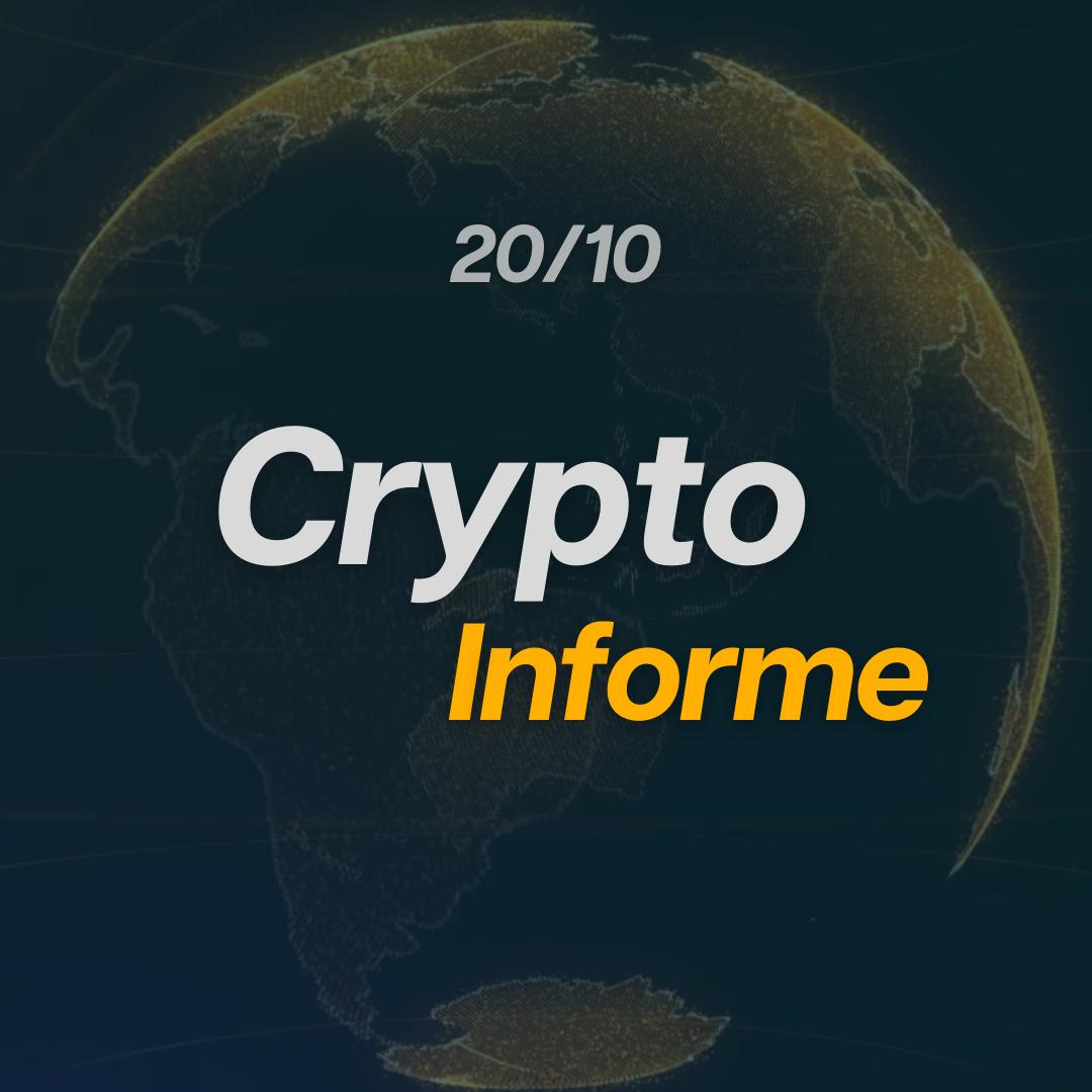 Vamos ao CryptoInforme do dia 20/10!