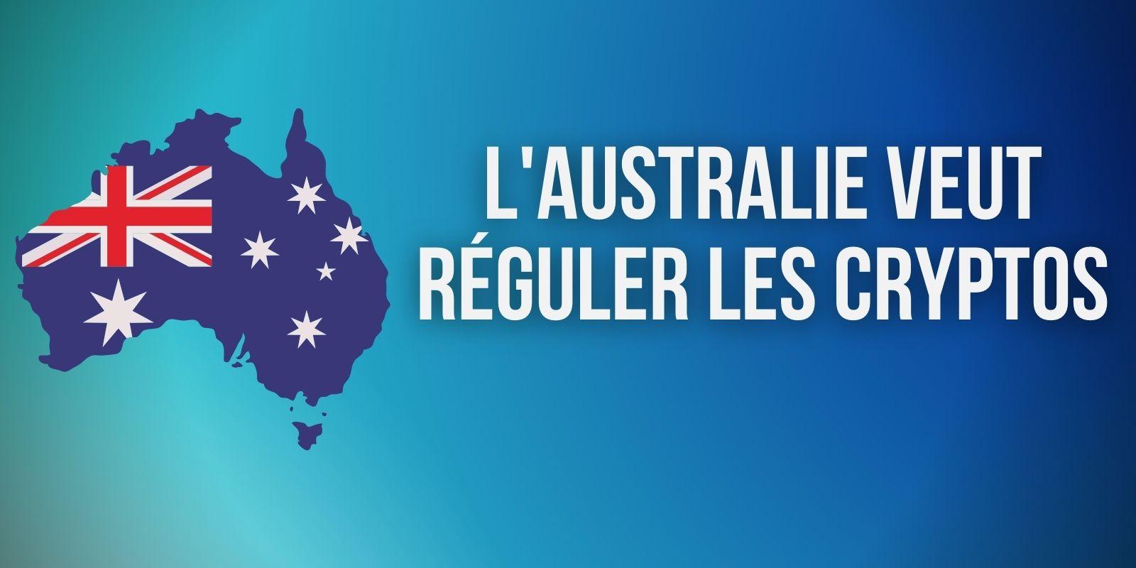 Australie : nouvelles recommandations pour la réglementation des cryptomonnaies