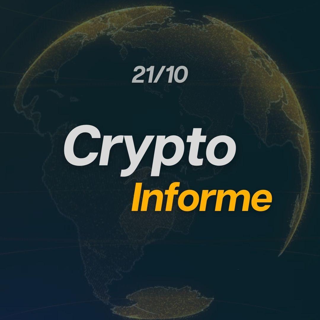 CryptoInforme 21/10!