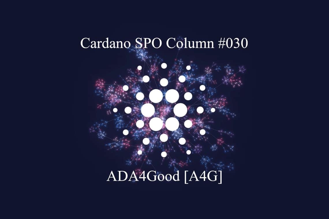 Cardano SPO: ADA4Good [A4G]