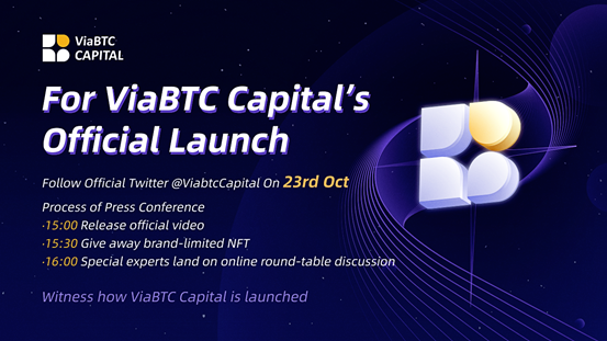 New Journey Begins: ViaBTC Capital to Be Unveiled