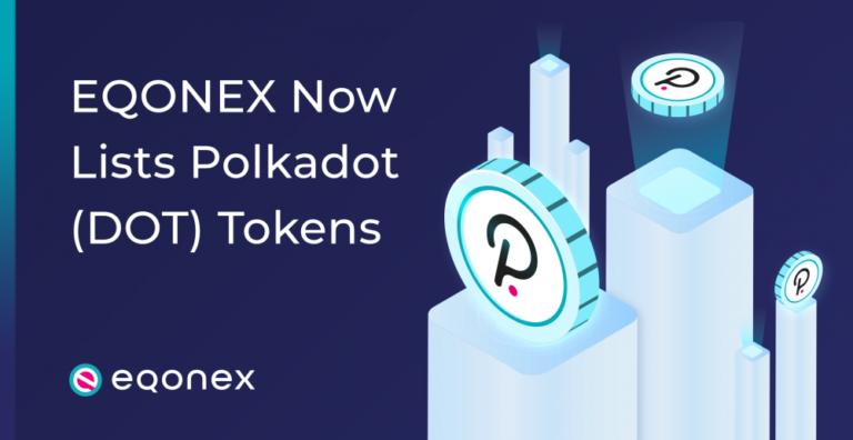 "EQONEX Lists ""Game Changing"" Polkadot (DOT) Token"