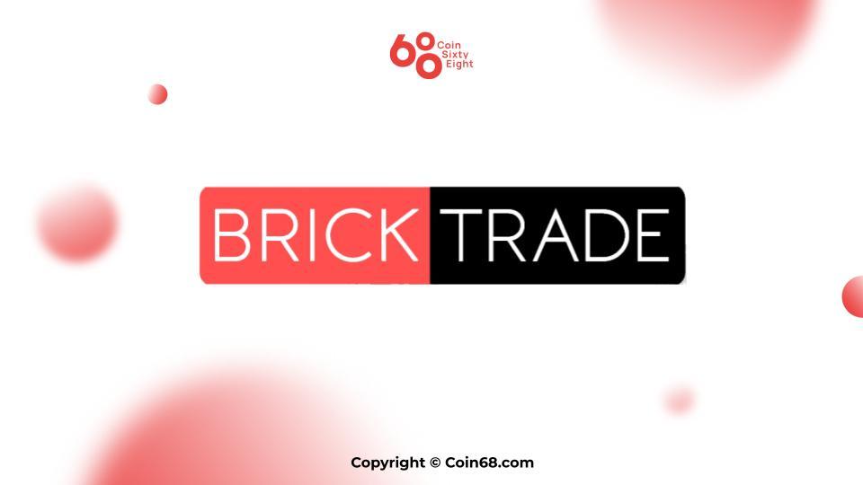 Đánh giá dự án Bricktrade (BRKT coin) – Thông tin và update mới nhất về dự án
