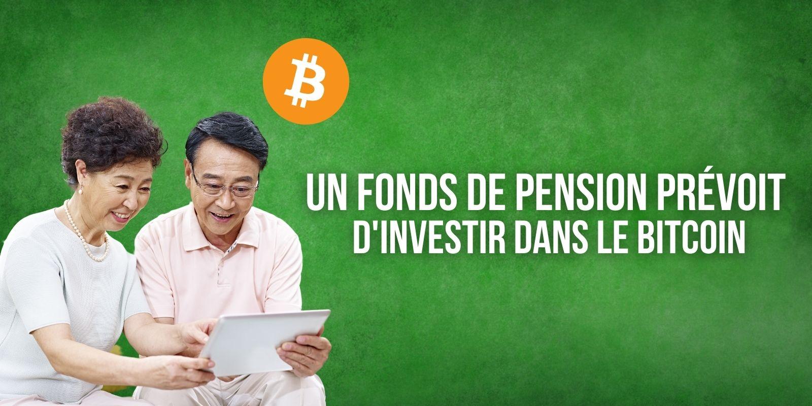 Un fonds de pension sud-coréen prévoit d'investir dans le Bitcoin (BTC)