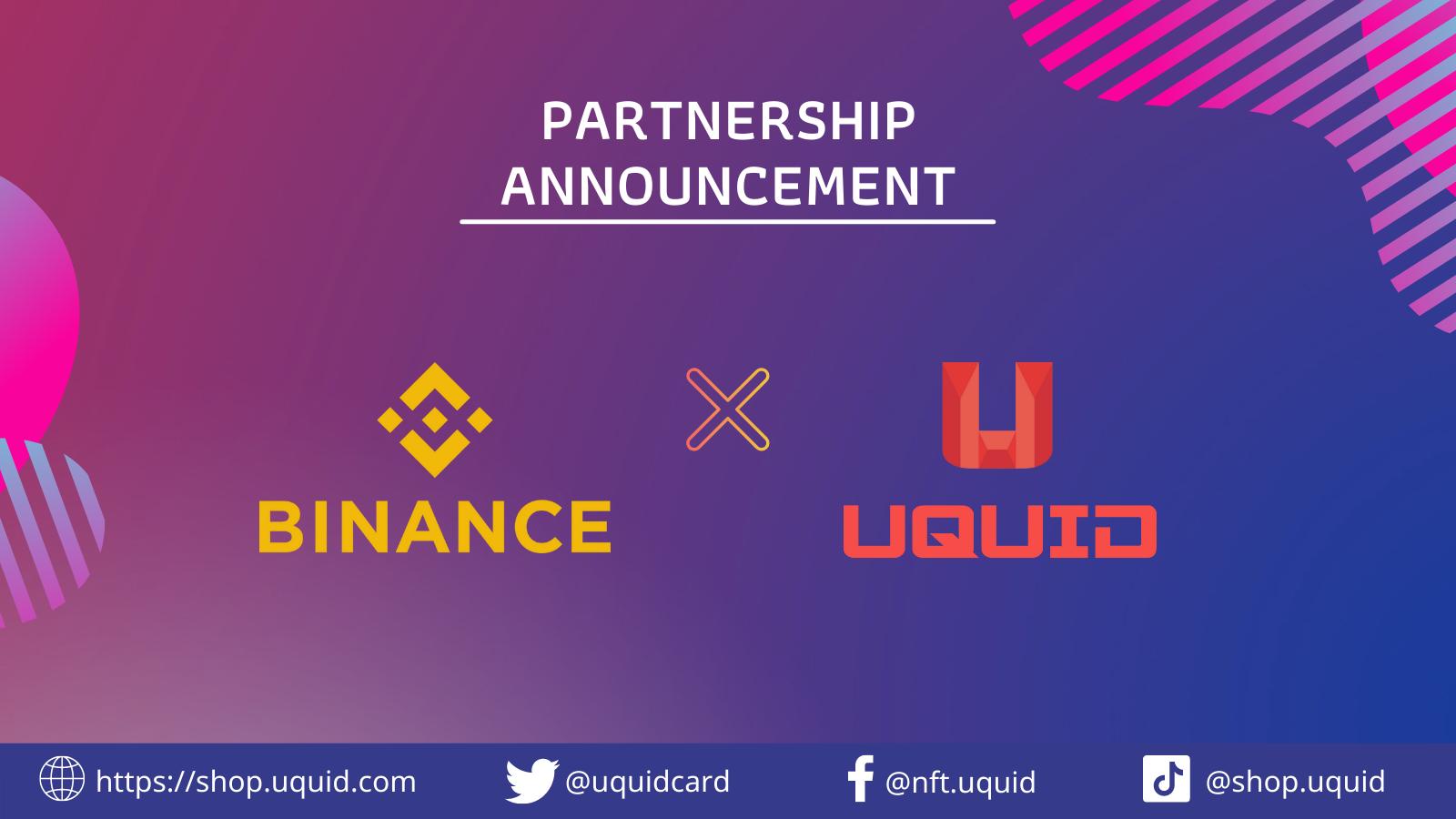 Uquid hợp tác cùng Binance để gia tăng khả năng khả năng thanh toán và mua sắm phi tập trung