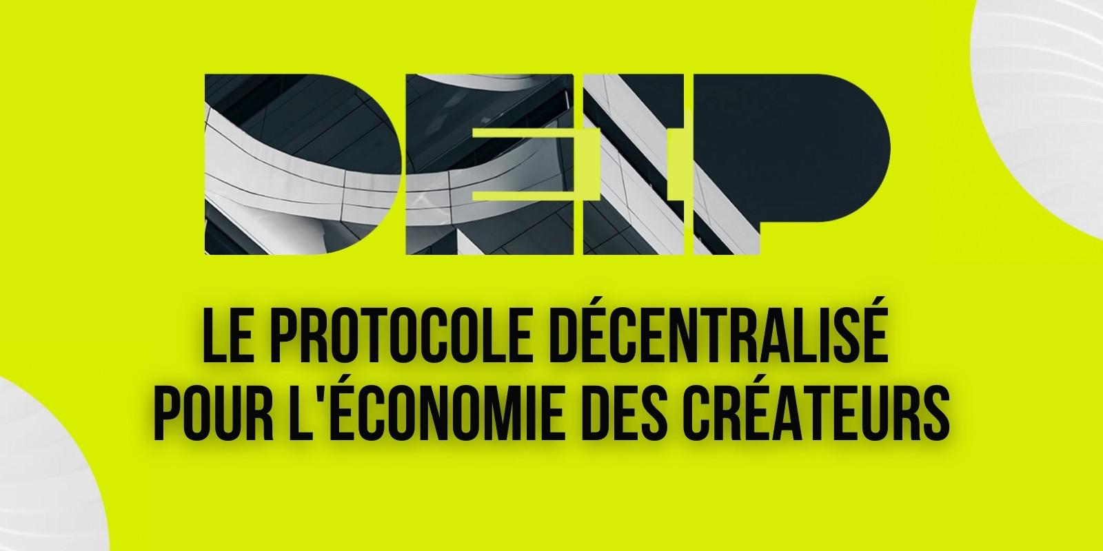 Découvrez DEIP, une infrastructure décentralisée pour l'économie des créateurs