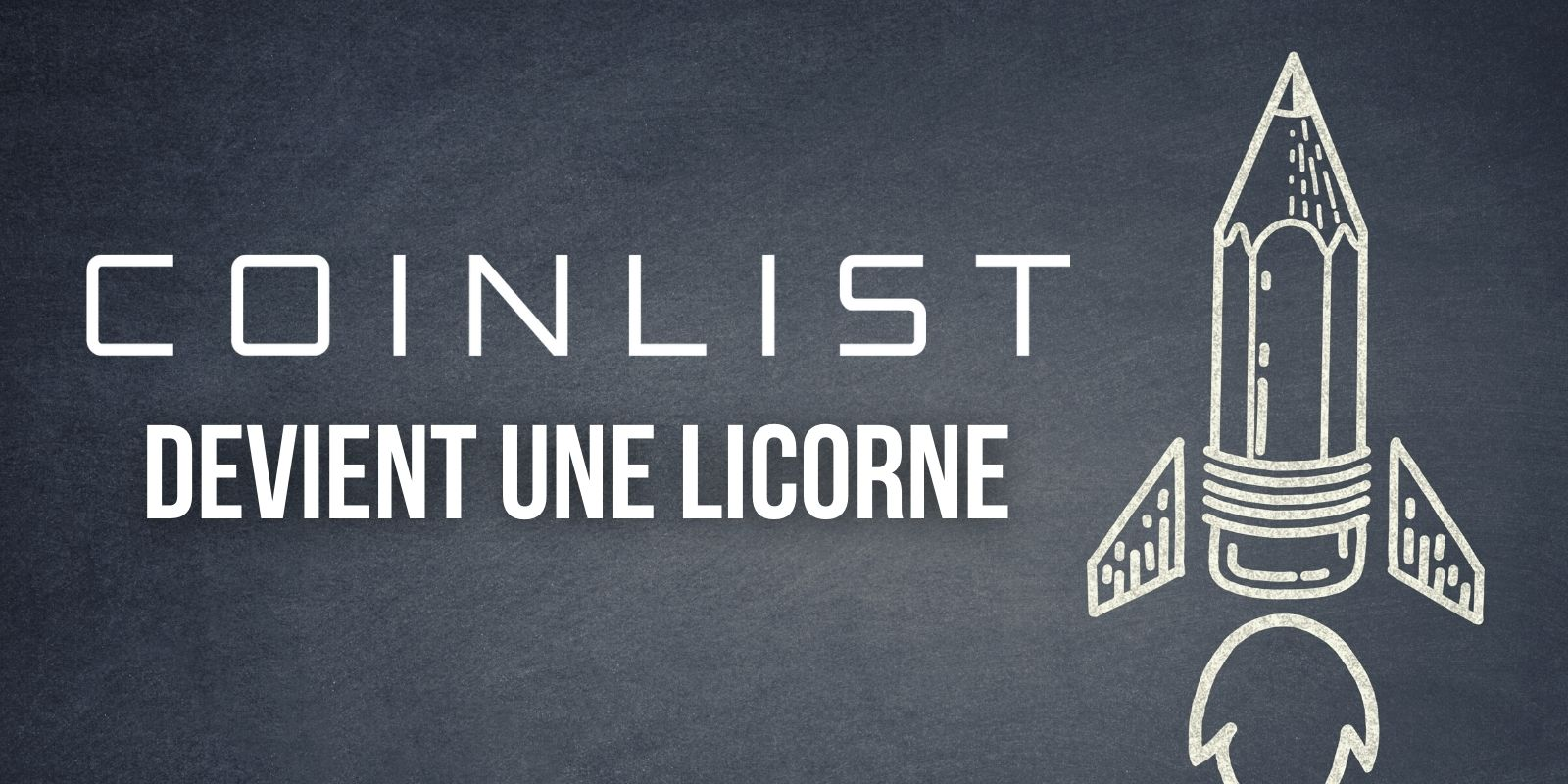 CoinList lève 100 millions de dollars pour une valorisation de 1,5 milliard de dollars