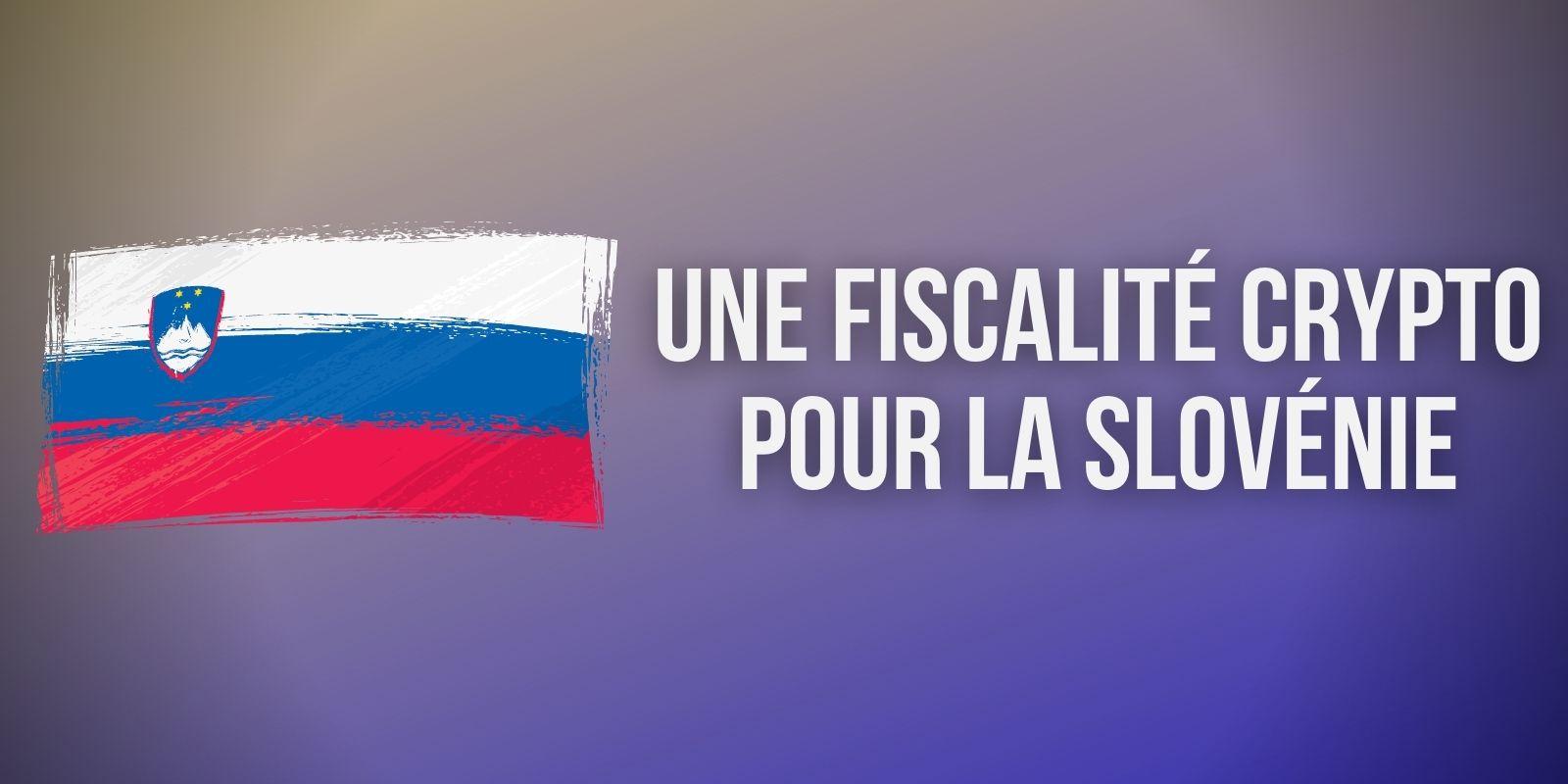Slovénie : un ministère lance une consultation publique sur la fiscalité des cryptomonnaies
