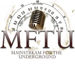 mainstream for the underground  (MFTU)