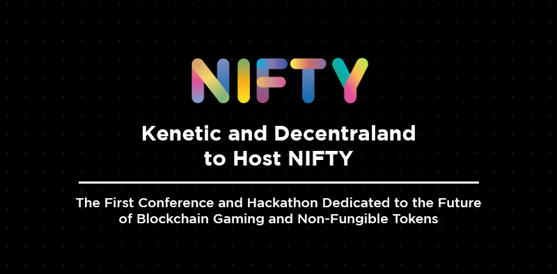 Nifty kenetic and decentraland