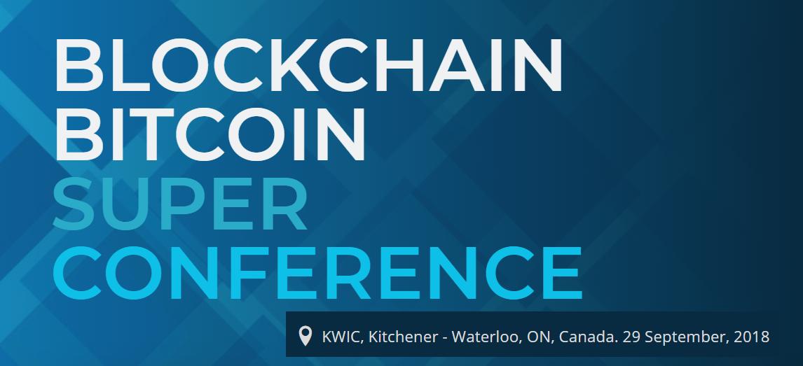 Blockchain Bitcoin Super Conference