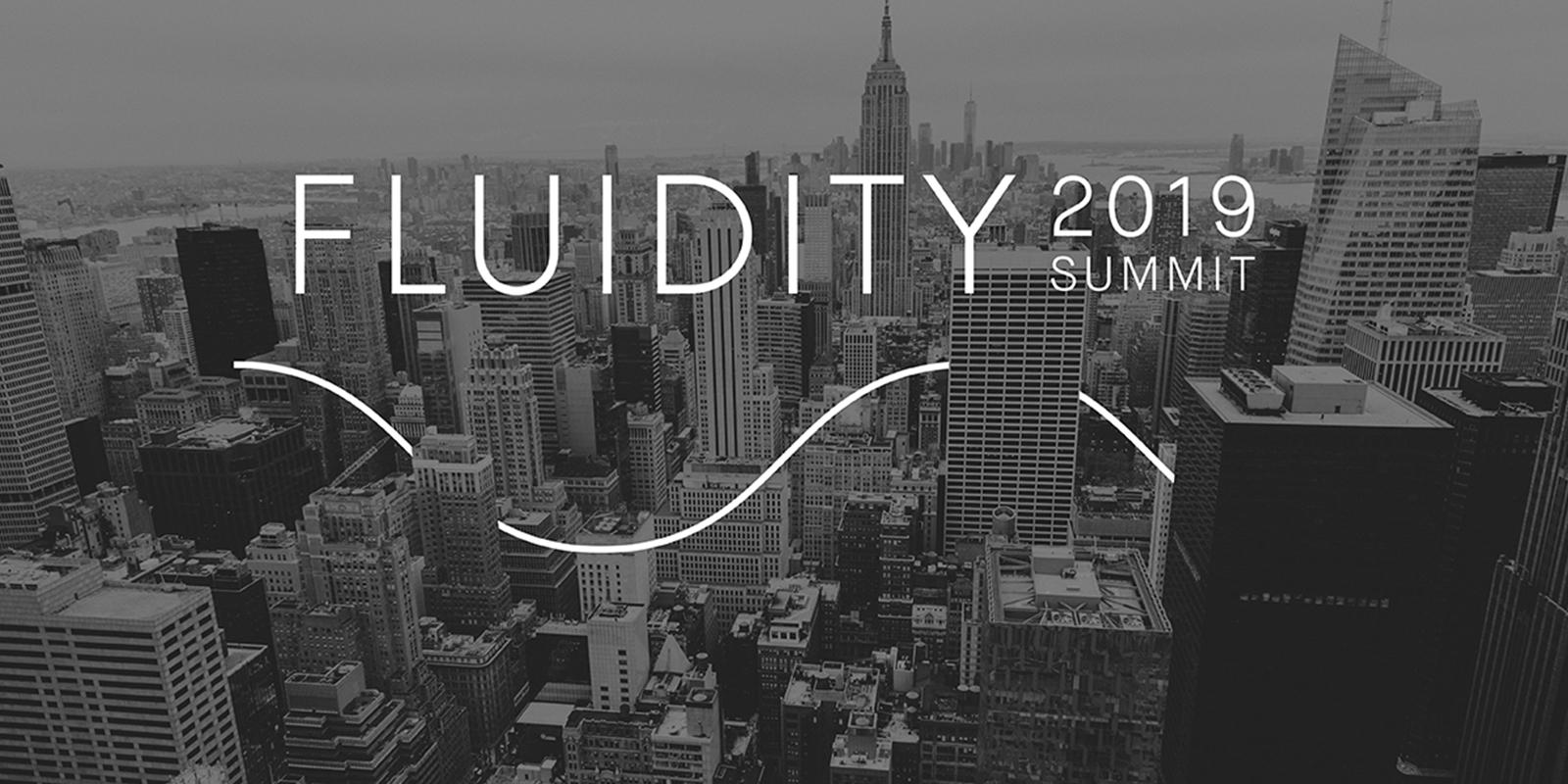 Fluidity Summit 2019