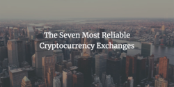 7 Best Cryptocurrency Exchanges in 2020