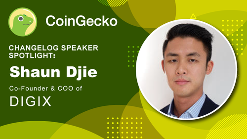 Changelog Speaker Spotlight - Shaun Djie, COO & Co-founder of Digix