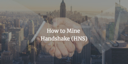 How to Mine Handshake (HNS)