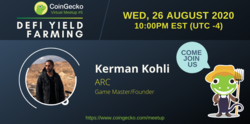CoinGecko Virtual Meetup Featured Guest: Kerman Kohli (Game Master/Founder of ARC)