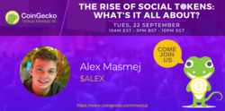 CoinGecko Virtual Meetup Featured Guest: Alex Masmej ($ALEX)