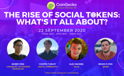 The Rise of Social Tokens | CoinGecko Virtual Meetup #6