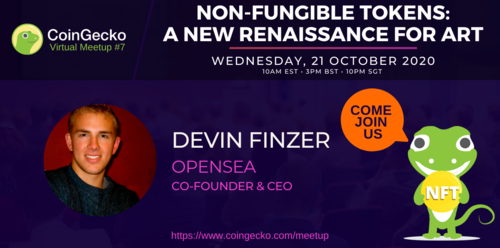 CoinGecko Virtual Meetup Featured Guest: Devin Finzer (CEO & Co-Founder of OpenSea)