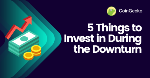 5 Things to Invest in During the Downturn