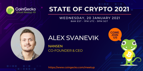CoinGecko Virtual Meetup Featured Guest: Alex Svanevik (Co-Founder & CEO of Nansen)
