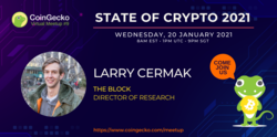 CoinGecko Virtual Meetup Featured Guest: Larry Cermak (Director of Research at The Block)