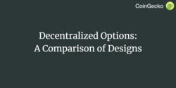 Decentralized Options: A Comparison of Designs