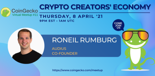 CoinGecko Virtual Meetup Featured Guest: Roneil Rumburg (CEO of Audius)