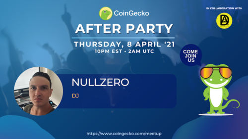 CoinGecko After Party Featured Guest: Nullzero (DJ)