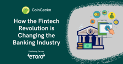 How the Fintech Revolution is Changing the Banking Industry